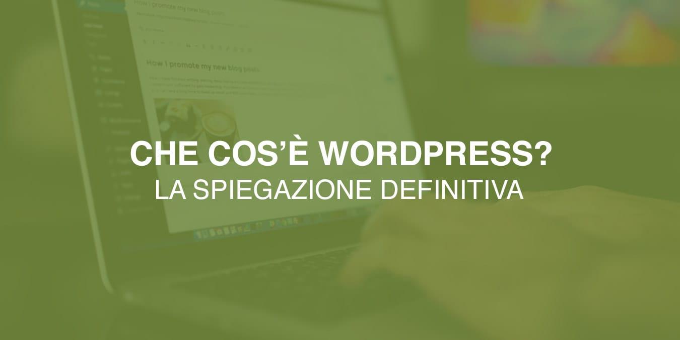 Cos'è e come funziona WordPress?