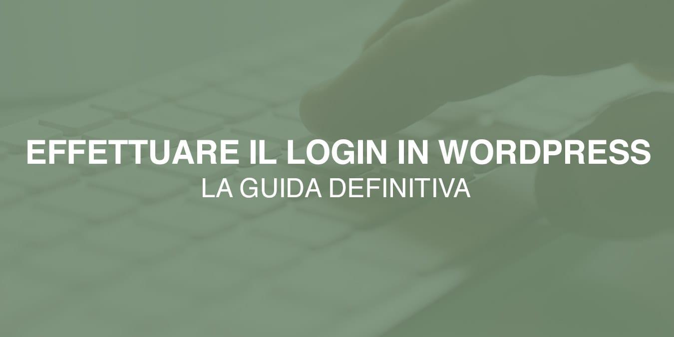 [GUIDA] Come effettuare il Login in WordPress