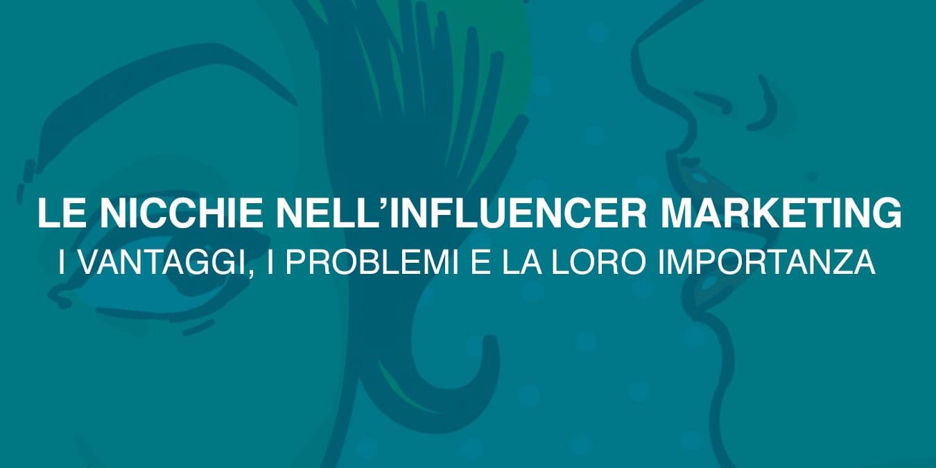 importanza nicchie influencer marketing